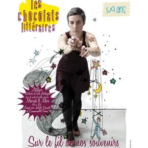 Chocolat Littéraire : Sur le fil de nos souvenirs > Mercredi 4 mars 2015 + Atelier > 11 mars 2015
